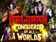 Joue àMaldark: Conqueror of All Worlds